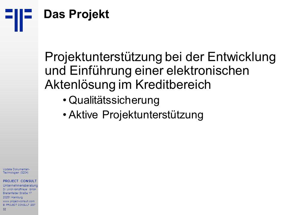 Das Projekt Projektunterstützung bei der Entwicklung und Einführung einer elektronischen Aktenlösung im Kreditbereich.