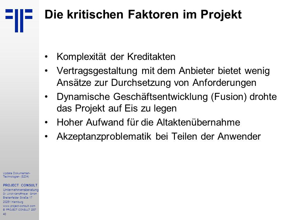 Die kritischen Faktoren im Projekt
