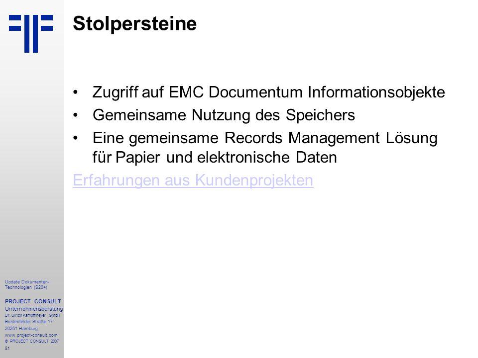 Stolpersteine Zugriff auf EMC Documentum Informationsobjekte