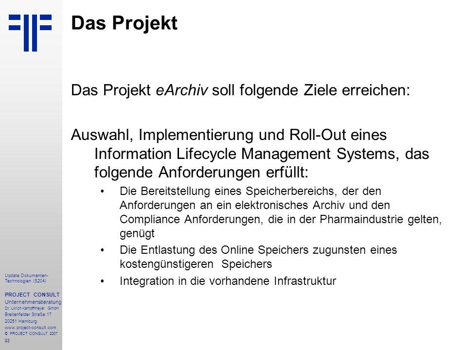 Das Projekt Das Projekt eArchiv soll folgende Ziele erreichen: