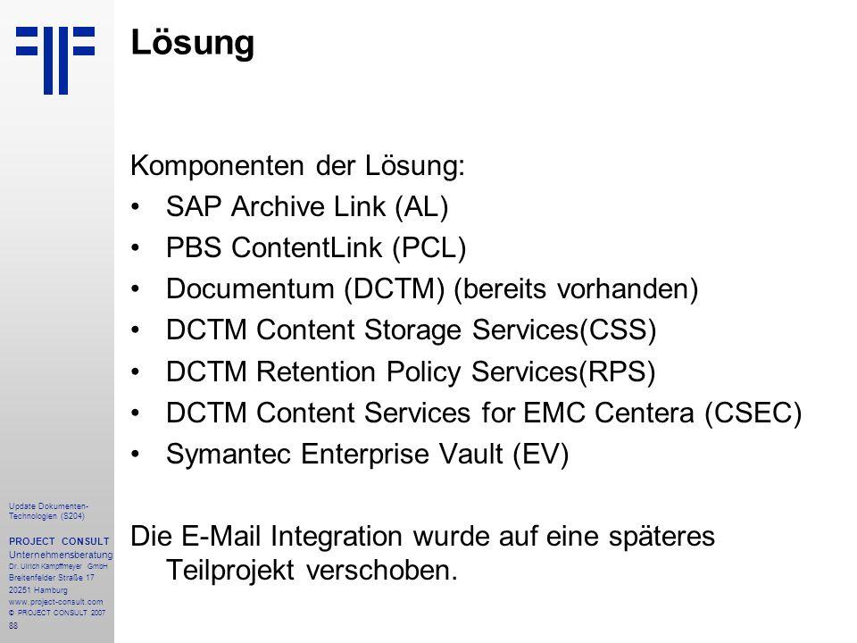 Lösung Komponenten der Lösung: SAP Archive Link (AL)