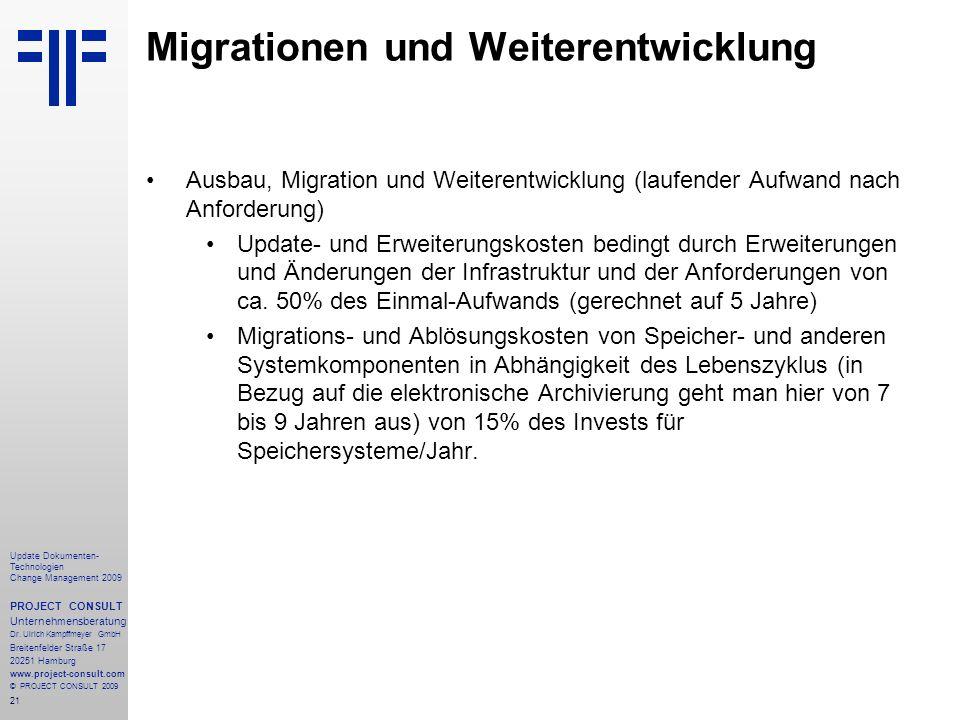 Migrationen und Weiterentwicklung