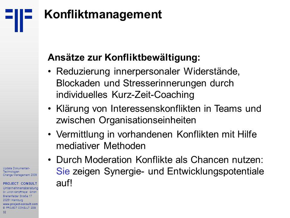 Konfliktmanagement Ansätze zur Konfliktbewältigung: