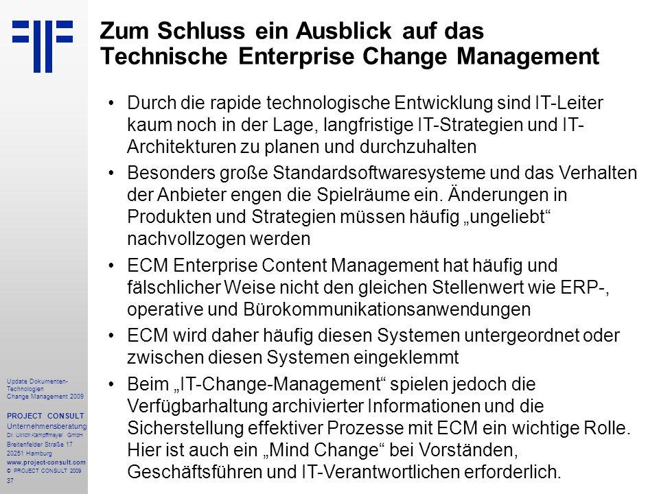 Zum Schluss ein Ausblick auf das Technische Enterprise Change Management