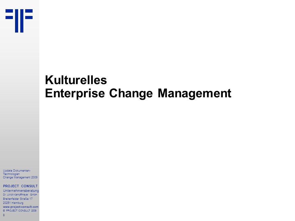 Kulturelles Enterprise Change Management