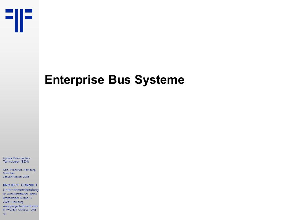 Enterprise Bus Systeme