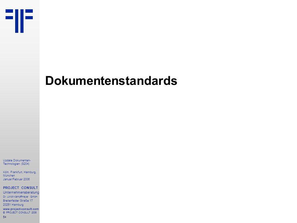 Dokumentenstandards PROJECT CONSULT Unternehmensberatung