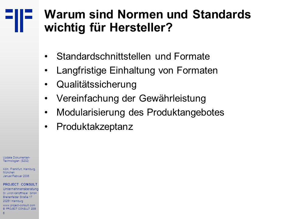 Warum sind Normen und Standards wichtig für Hersteller