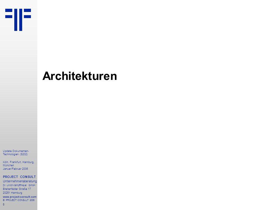 Architekturen PROJECT CONSULT Unternehmensberatung