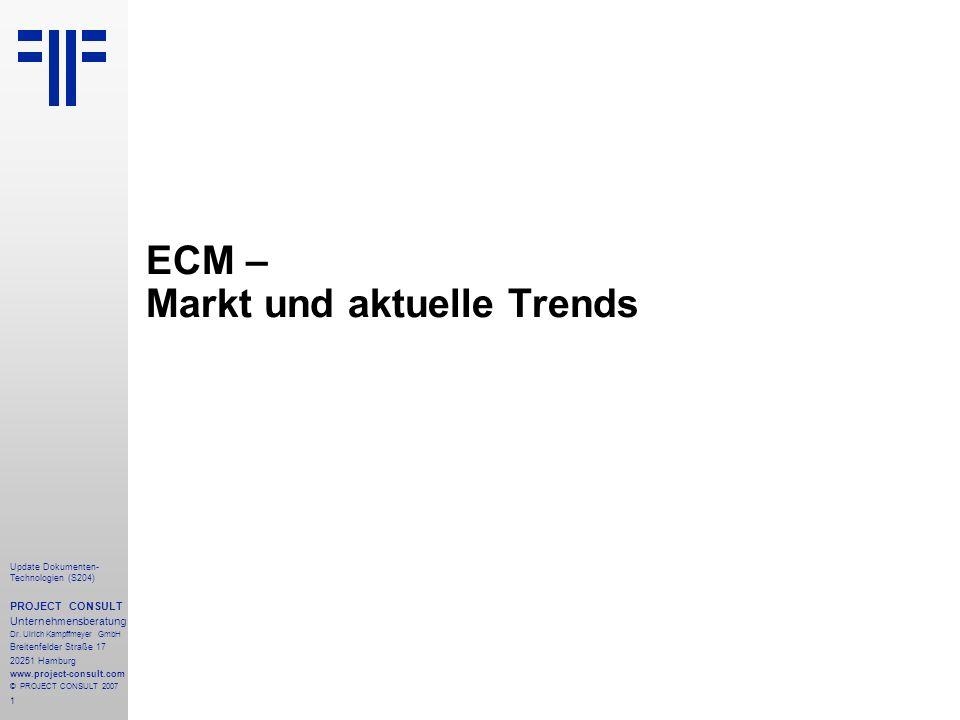 ECM – Markt und aktuelle Trends