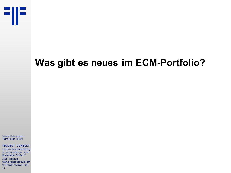 Was gibt es neues im ECM-Portfolio