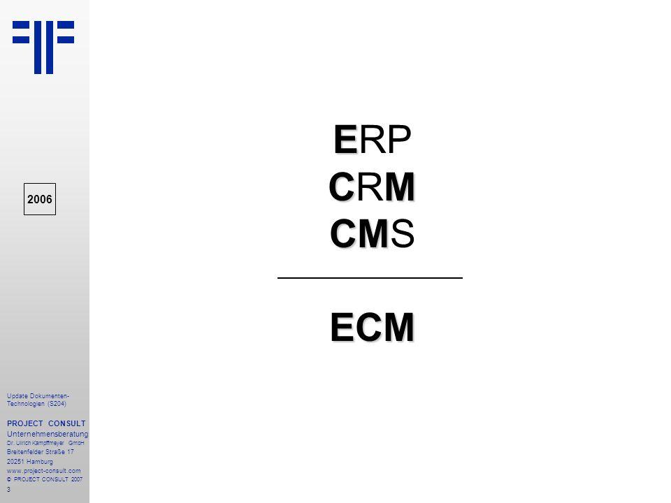ERP CRM CMS ECM 2006 PROJECT CONSULT Unternehmensberatung