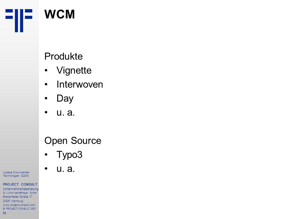 WCM Produkte Vignette Interwoven Day u. a. Open Source Typo3