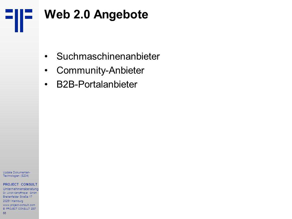 Web 2.0 Angebote Suchmaschinenanbieter Community-Anbieter