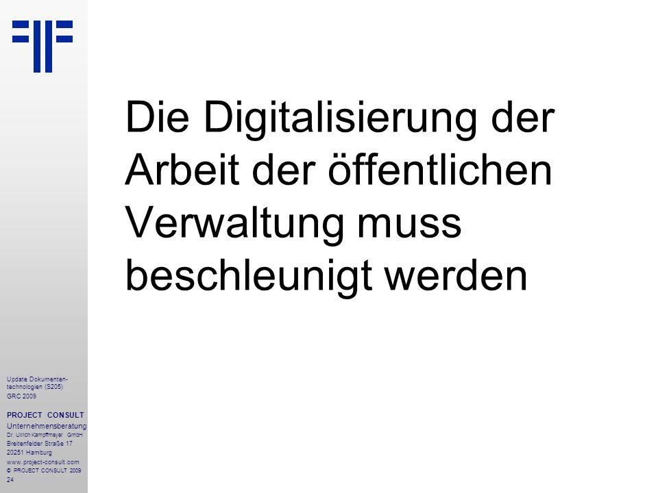 Die Digitalisierung der Arbeit der öffentlichen Verwaltung muss beschleunigt werden