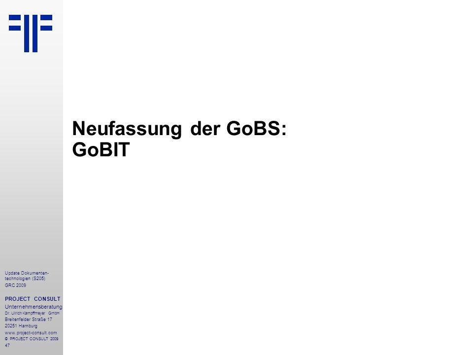 Neufassung der GoBS: GoBIT