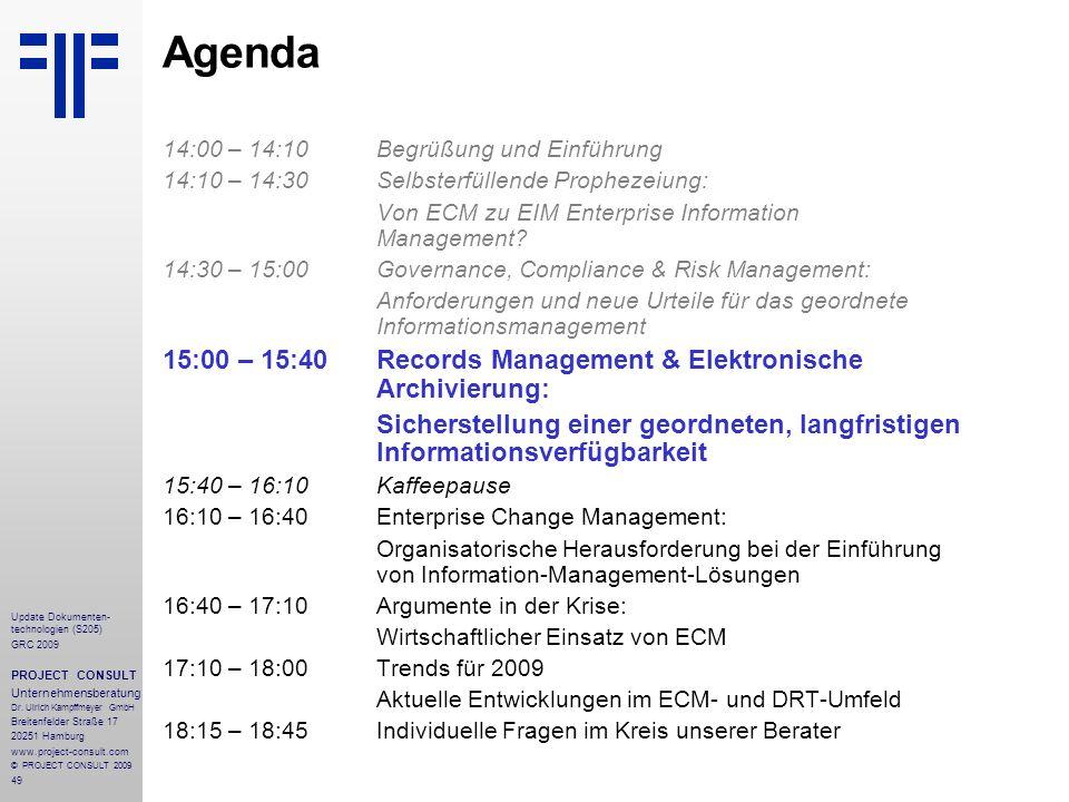 Agenda 15:00 – 15:40 Records Management & Elektronische Archivierung: