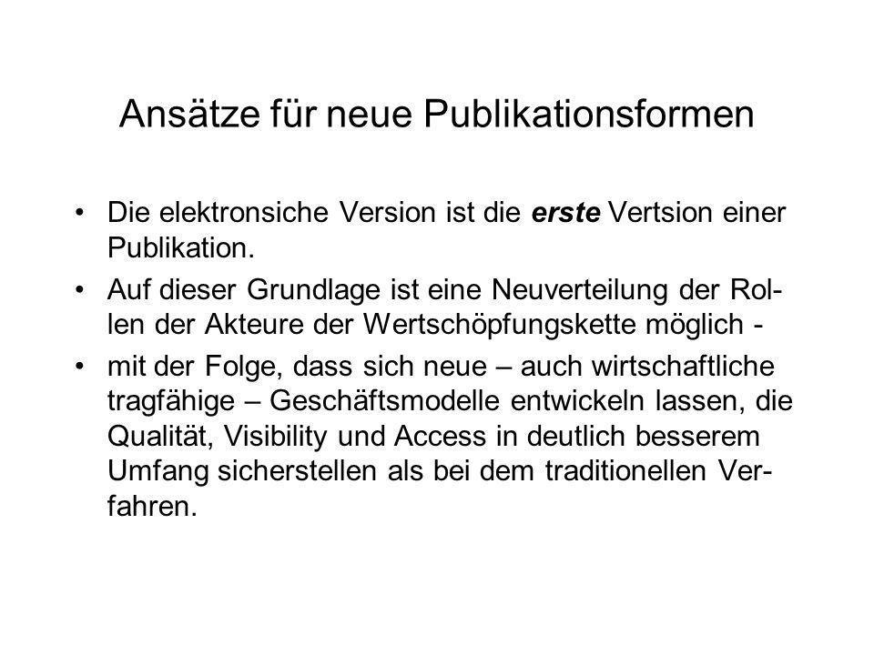 Ansätze für neue Publikationsformen