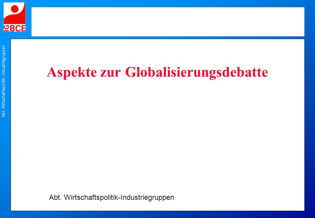 Aspekte zur Globalisierungsdebatte