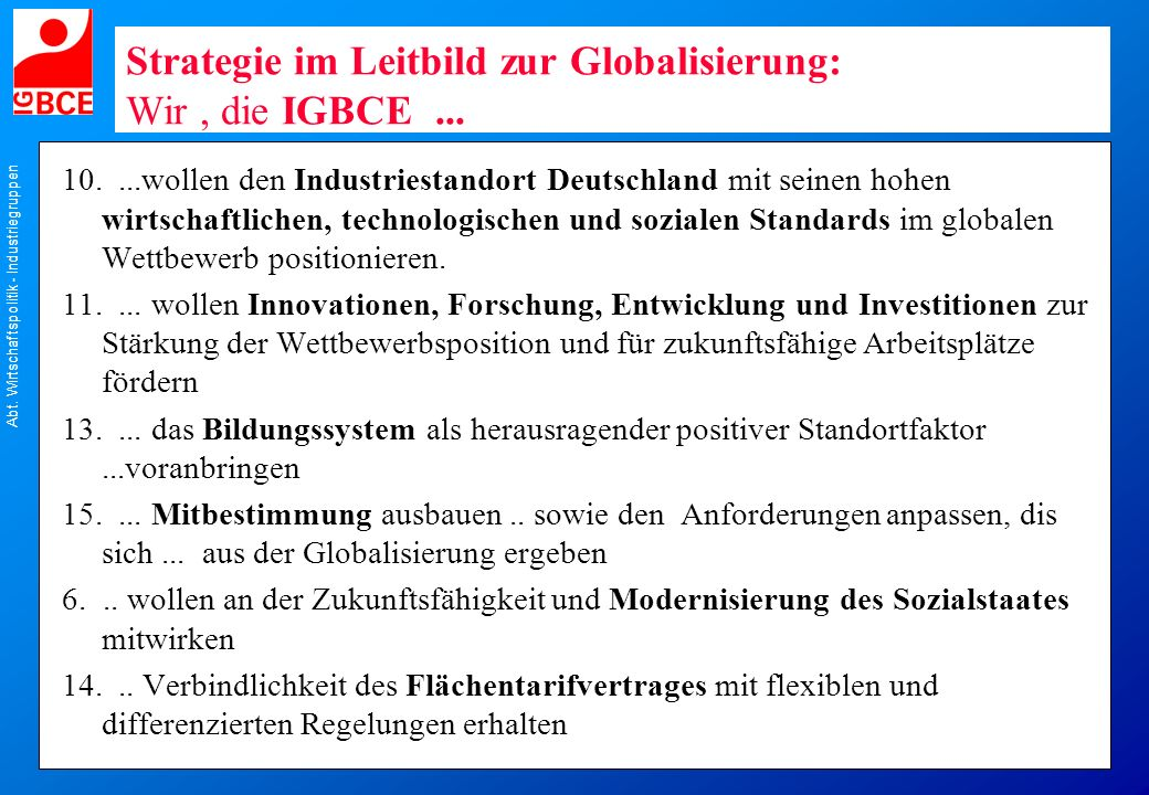 Strategie im Leitbild zur Globalisierung: Wir , die IGBCE ...