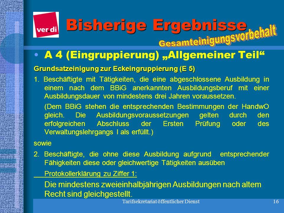 """Bisherige Ergebnisse A 4 (Eingruppierung) """"Allgemeiner Teil"""