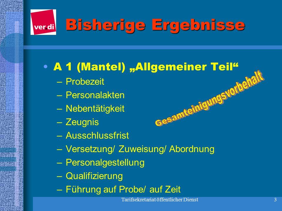 """Bisherige Ergebnisse A 1 (Mantel) """"Allgemeiner Teil Probezeit"""