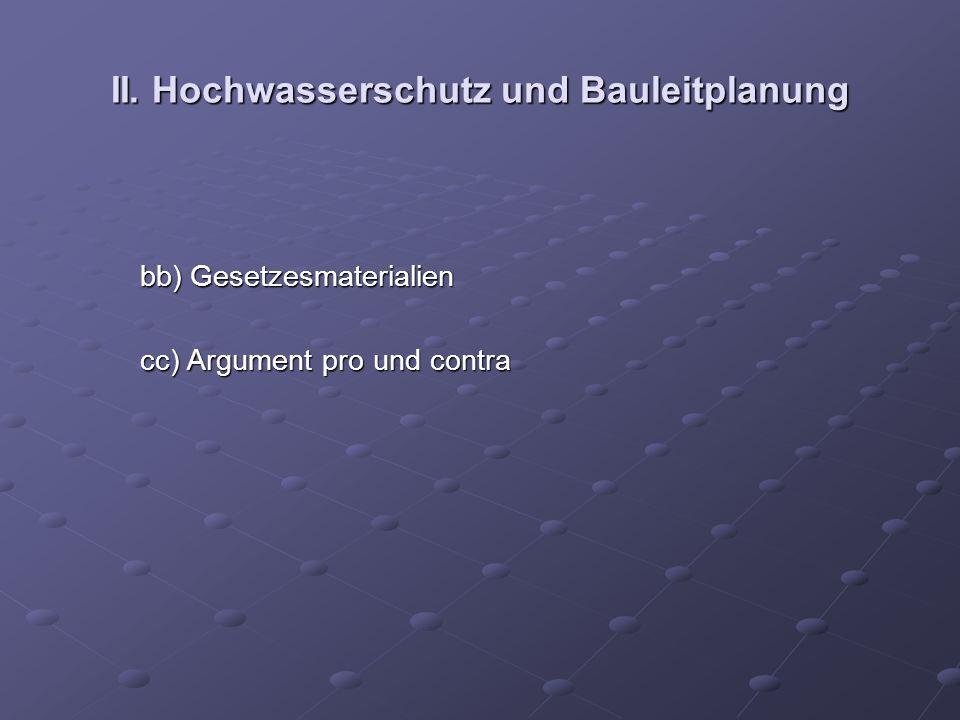 II. Hochwasserschutz und Bauleitplanung