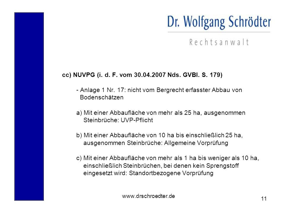 cc) NUVPG (i. d. F. vom 30.04.2007 Nds. GVBl. S. 179)