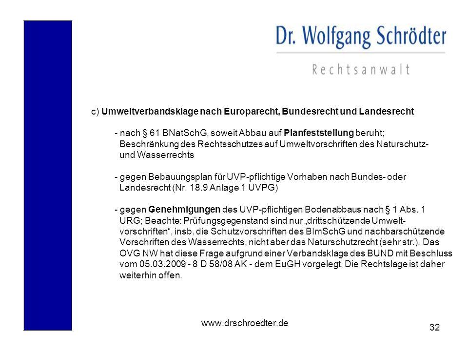 c) Umweltverbandsklage nach Europarecht, Bundesrecht und Landesrecht