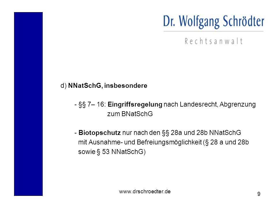 d) NNatSchG, insbesondere
