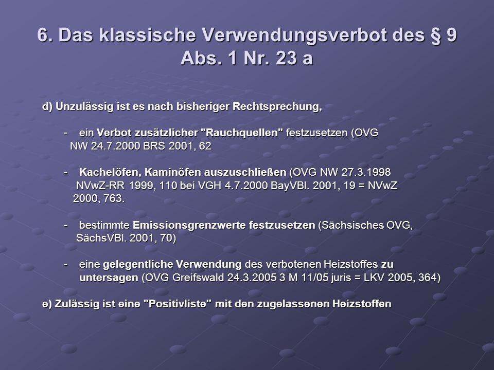 6. Das klassische Verwendungsverbot des § 9 Abs. 1 Nr. 23 a