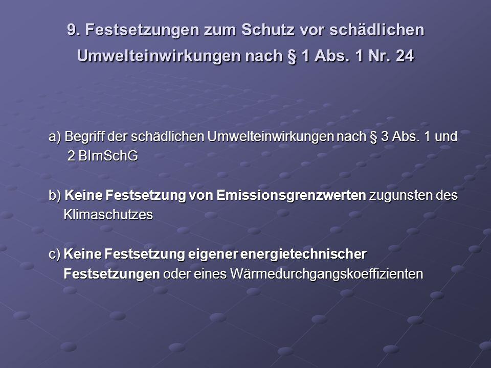 9. Festsetzungen zum Schutz vor schädlichen Umwelteinwirkungen nach § 1 Abs. 1 Nr. 24