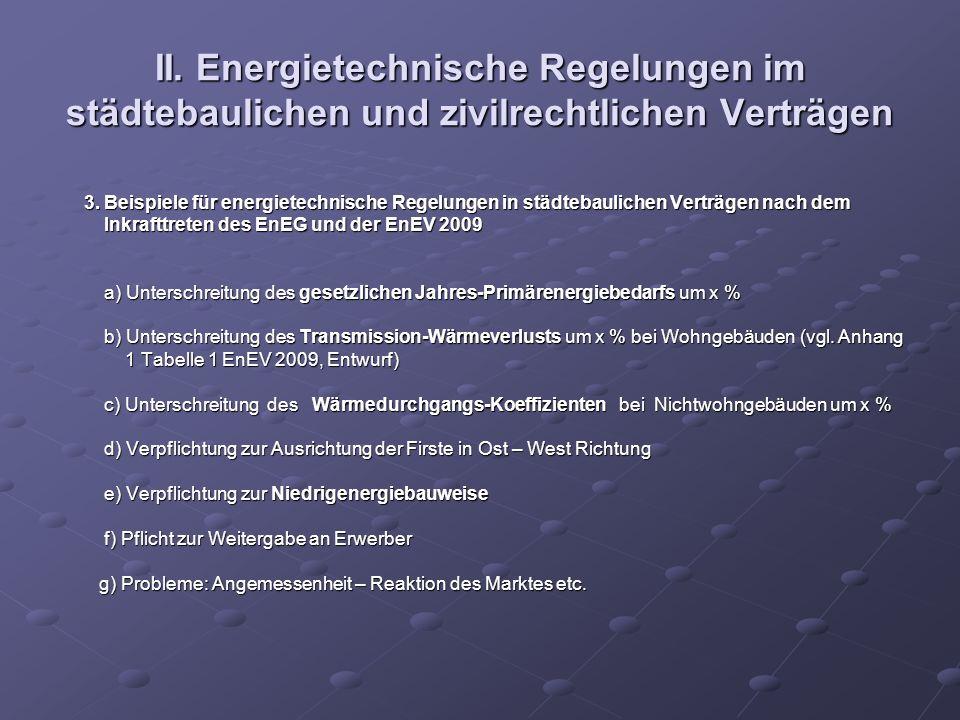 II. Energietechnische Regelungen im städtebaulichen und zivilrechtlichen Verträgen