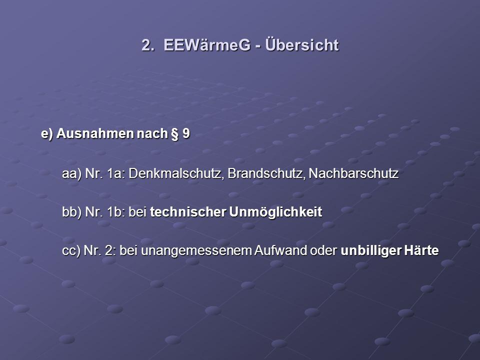 e) Ausnahmen nach § 9 2. EEWärmeG - Übersicht