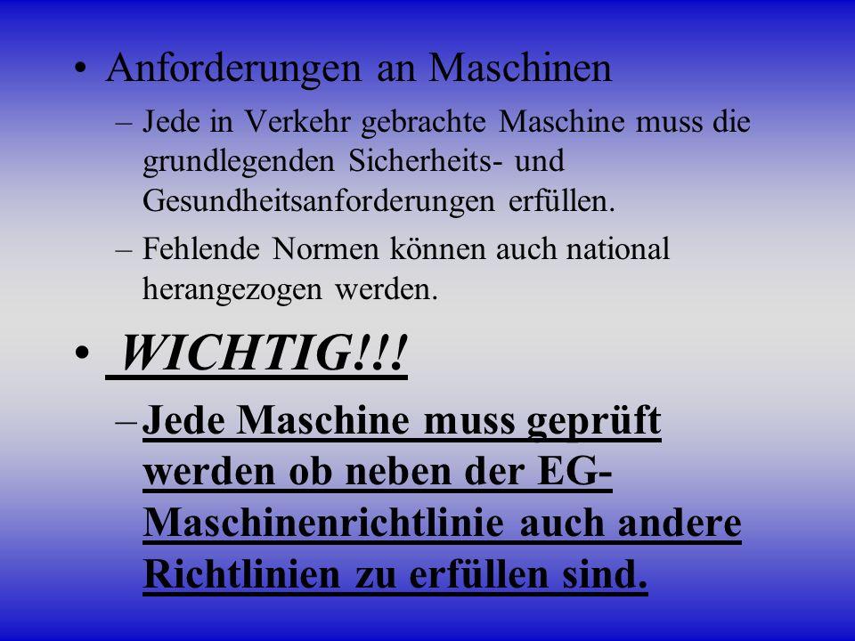 WICHTIG!!! Anforderungen an Maschinen