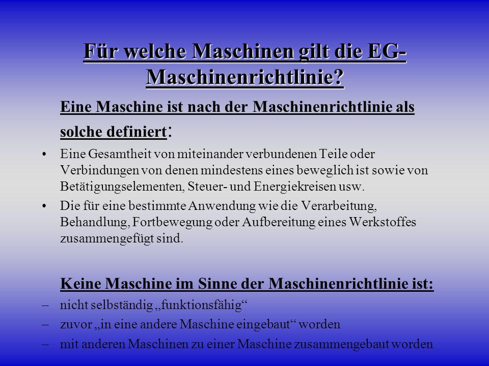 Für welche Maschinen gilt die EG-Maschinenrichtlinie