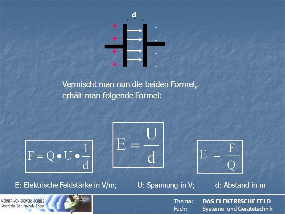Vermischt man nun die beiden Formel, erhält man folgende Formel:
