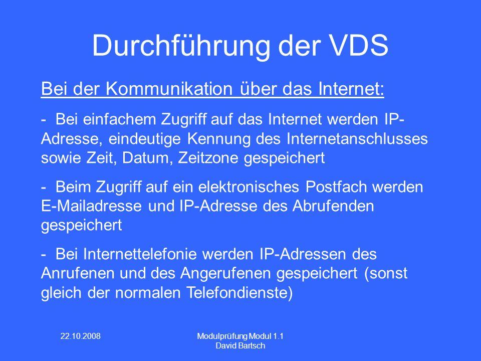 Durchführung der VDS Bei der Kommunikation über das Internet: