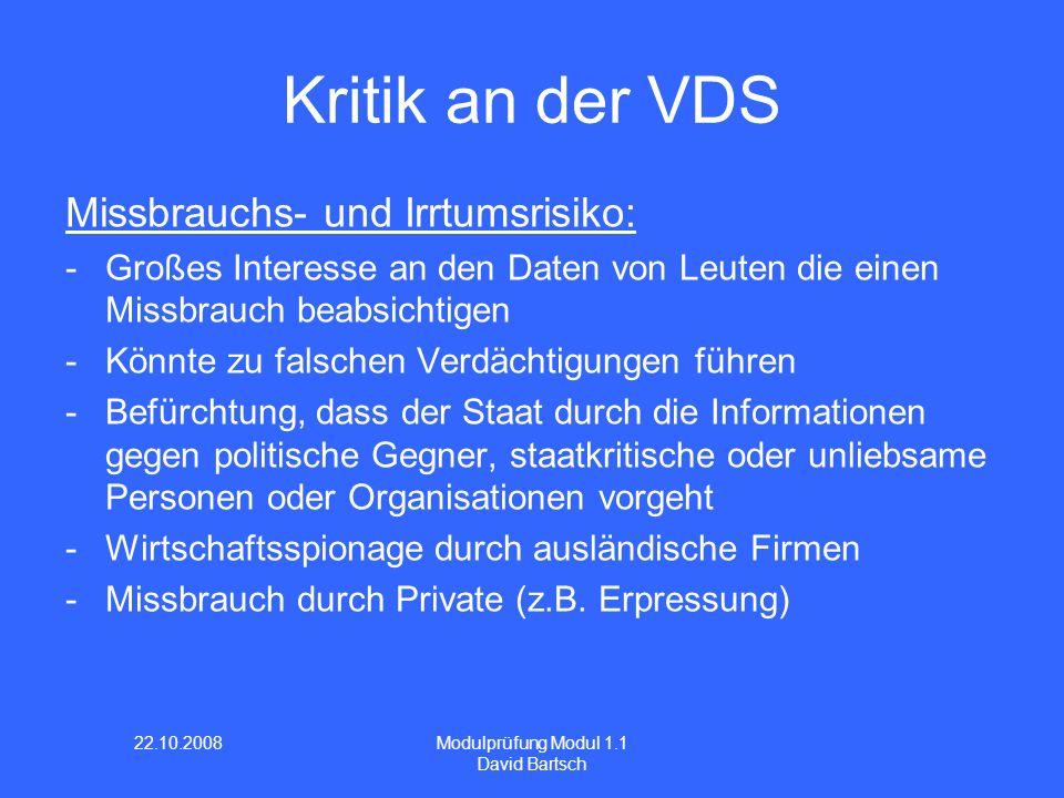 Kritik an der VDS Missbrauchs- und Irrtumsrisiko: