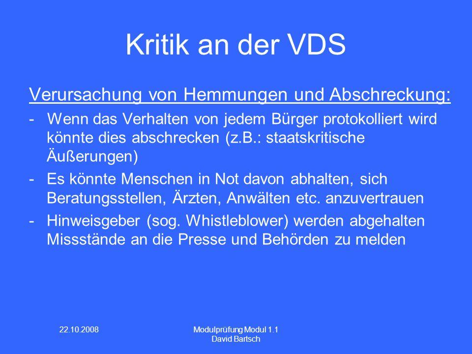 Kritik an der VDS Verursachung von Hemmungen und Abschreckung:
