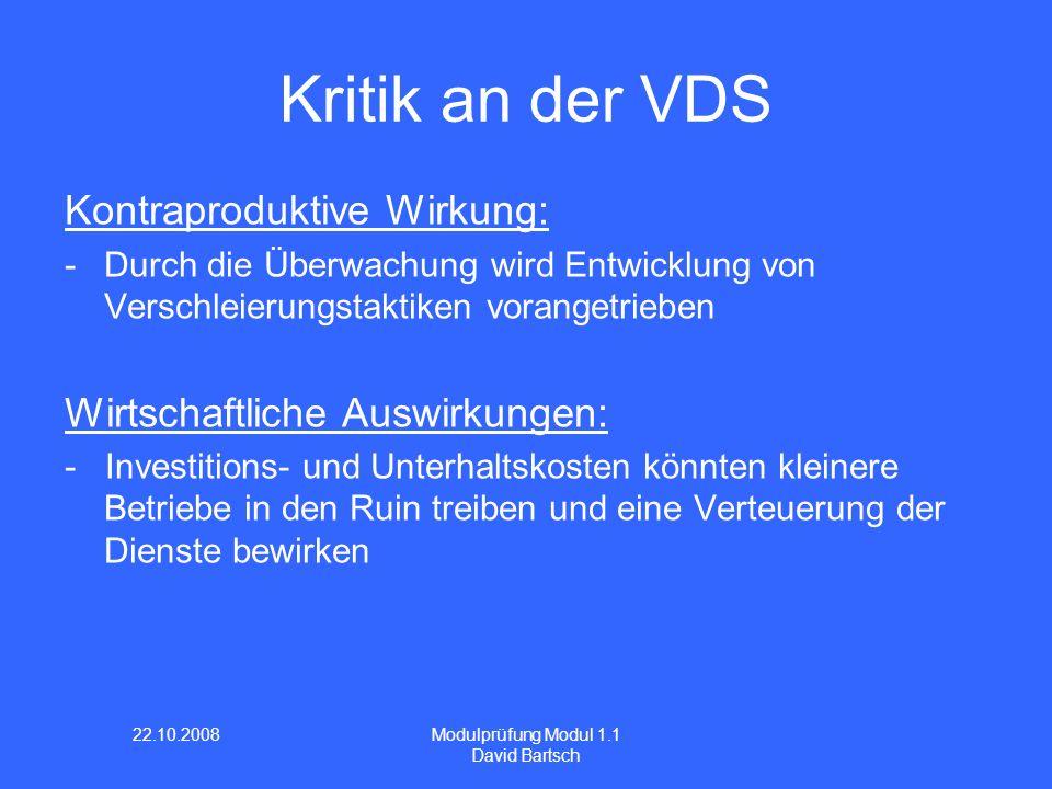 Kritik an der VDS Kontraproduktive Wirkung: