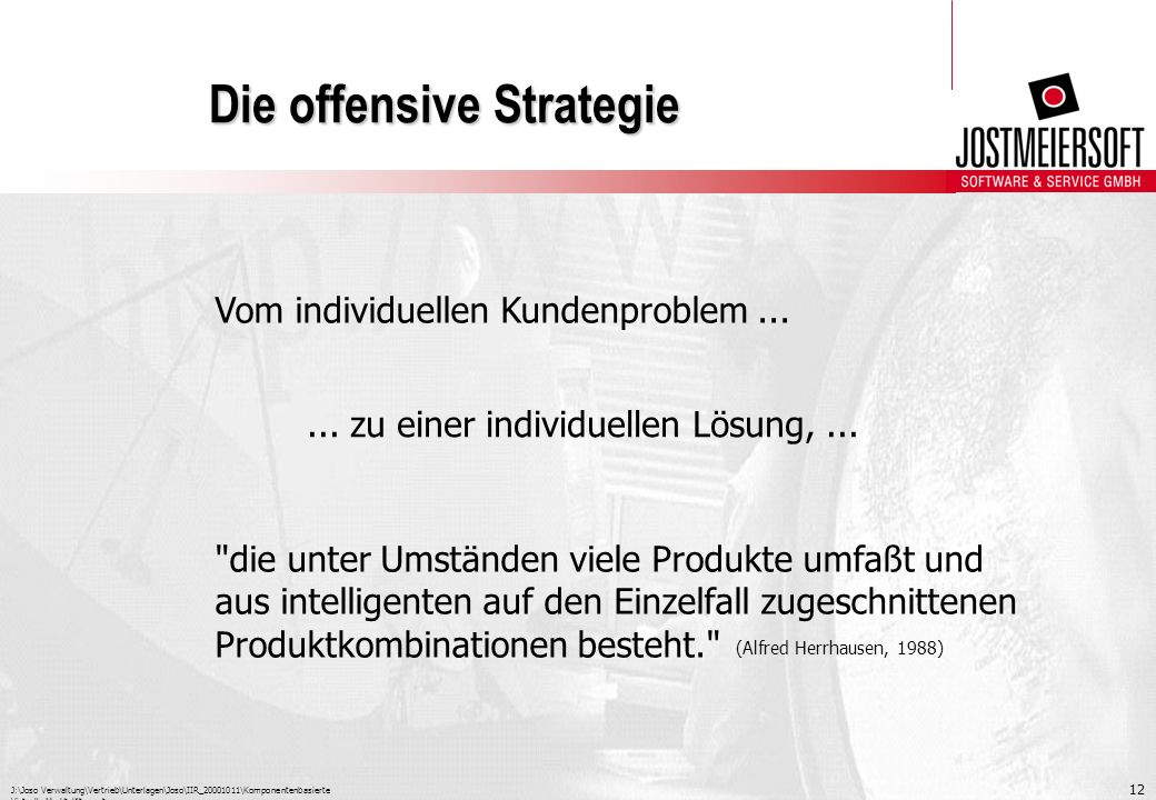 Die offensive Strategie