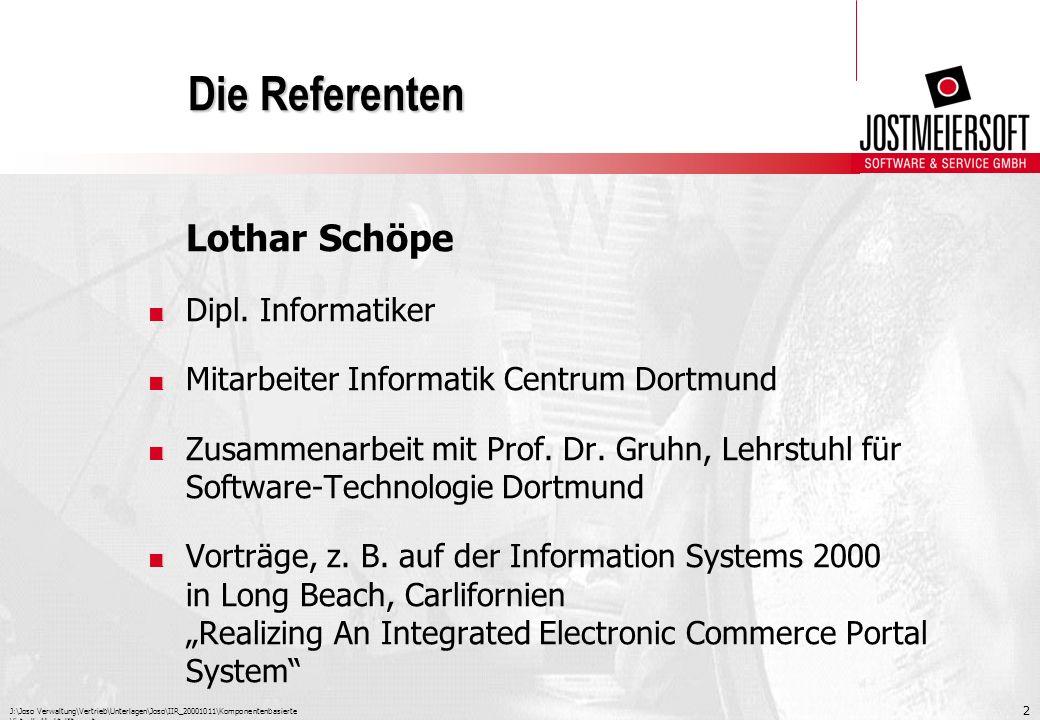 Die Referenten Lothar Schöpe Dipl. Informatiker