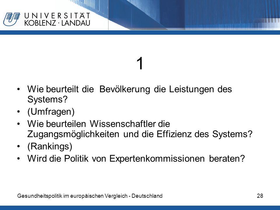 1 Wie beurteilt die Bevölkerung die Leistungen des Systems (Umfragen)
