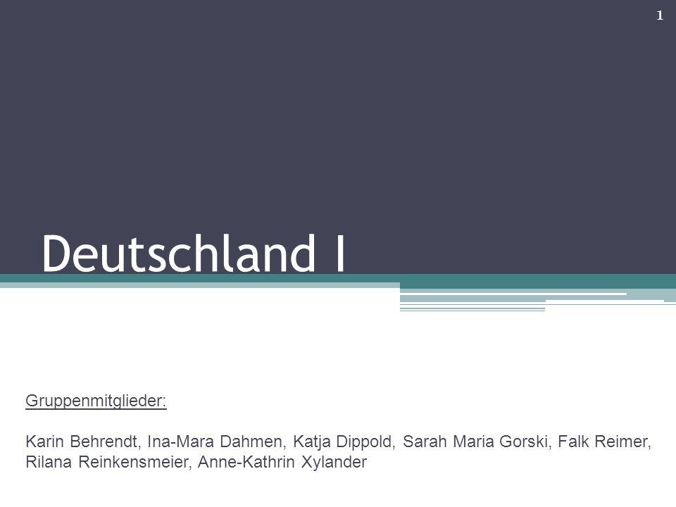 Deutschland I Gruppenmitglieder: