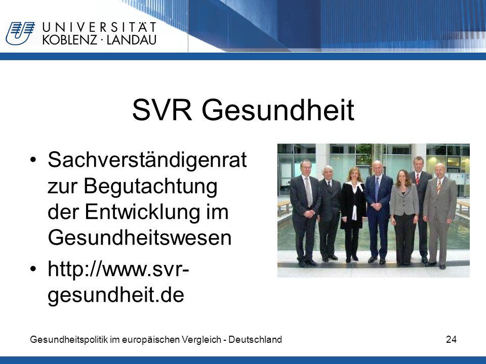 SVR Gesundheit Sachverständigenrat zur Begutachtung der Entwicklung im Gesundheitswesen. http://www.svr-gesundheit.de.