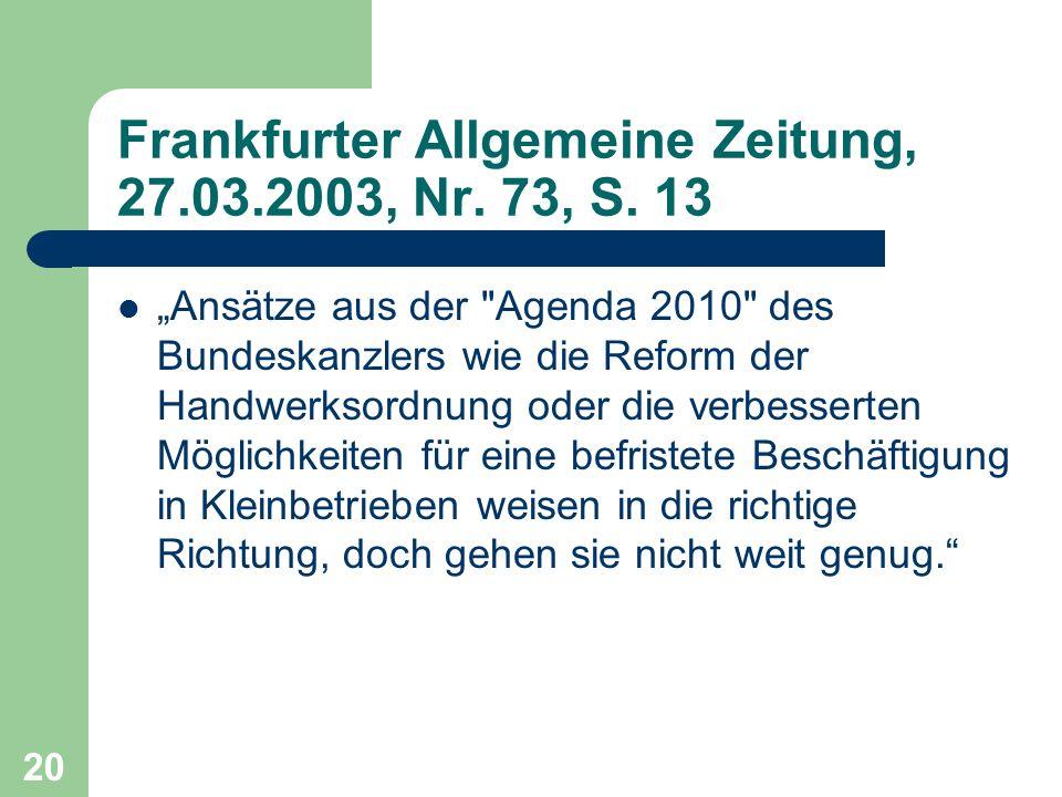 Frankfurter Allgemeine Zeitung, 27.03.2003, Nr. 73, S. 13