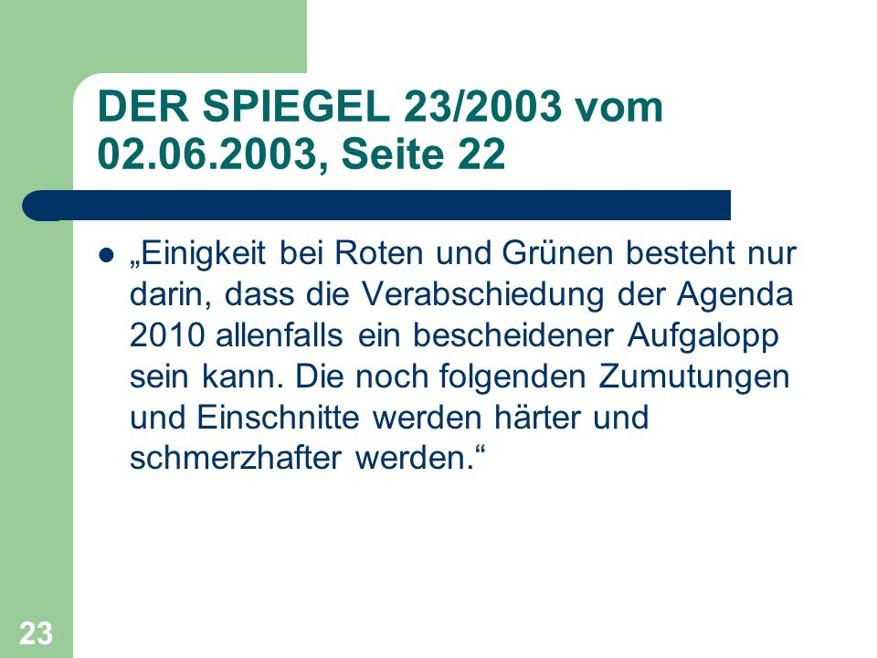 DER SPIEGEL 23/2003 vom 02.06.2003, Seite 22