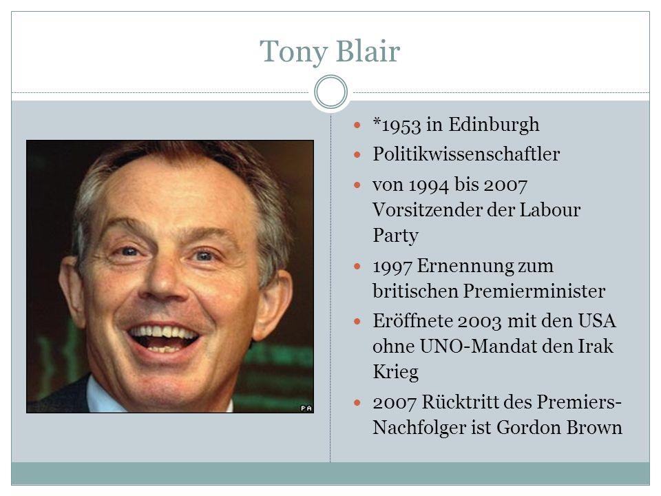 Tony Blair *1953 in Edinburgh Politikwissenschaftler