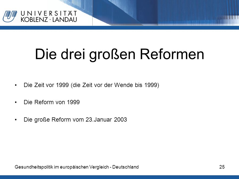 Die drei großen Reformen